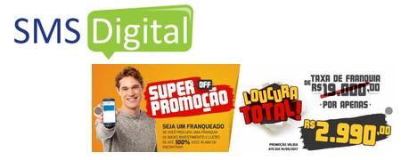 SMS DIGITAL subsidia entrada de novos franqueados: Taxa de Franquia a R$ 2.990 !