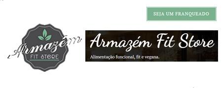 ARMAZEM FIT STORE Rede de Alimentação Saudável projeta liderar o mercado