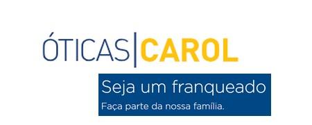 ÓTICAS CAROL apresenta seu Modelo de Franchising