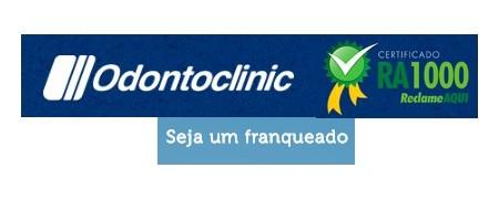 ODONTOCLINIC,  Única Franquia do Setor Odontológico Reconhecida pela Excelência no Atendimento