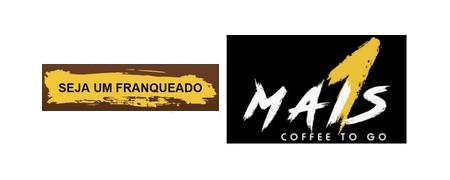 MAIS 1 COFFEE TO GO Rede lança as primeiras 5 unidades franqueadas