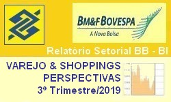 VAREJO & SHOPPINGS Perspectivas de Desempenho no 3º Trimestre/2019