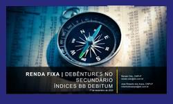 RENDA FIXA - Mercado Secundário de Debêntures e Índices BB Debitum - 01.12.2020
