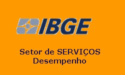 IBGE Setor de Serviços tem o 6º mês de crescimento contínuo