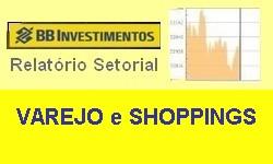 VAREJO E SHOPPINGS - Dados do Mercado e Desempenho na bolsa B3 - Abril/2021