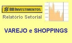 VAREJO E SHOPPINGS - Relatório Setorial de Junho/2021: Positivo, Forte Alta na B3