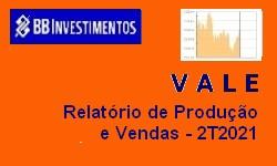 VALE Flash de Mercado - Relatório de Produção e Vendas 2T21