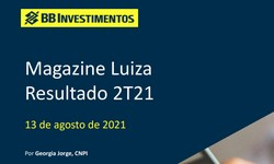 MAGAZINE LUIZA - Resultado no 2º Trimestre/2021:  POSITIVO