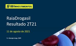 RAIA DROGASIL - Resultado no 2º Trimestre/2021: Recuperação de Vendas e Margens